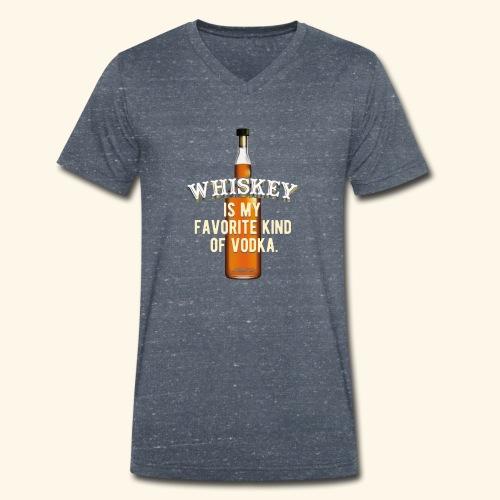Whiskey Is My Favorite Kind Of Vodka TShirt Design - Männer Bio-T-Shirt mit V-Ausschnitt von Stanley & Stella
