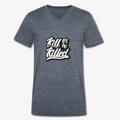 Kill Or Be Killed - T-shirt bio col V Stanley & Stella Homme