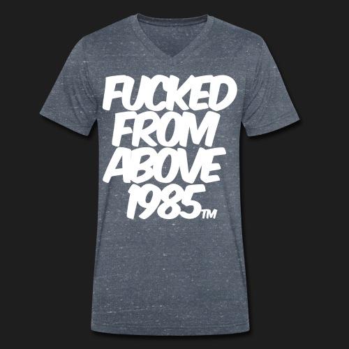 FUCKED FROM ABOVE 1985 - T-shirt ecologica da uomo con scollo a V di Stanley & Stella