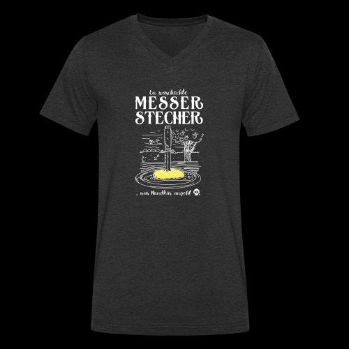 Messerstecher - Männer Bio-T-Shirt mit V-Ausschnitt von Stanley & Stella