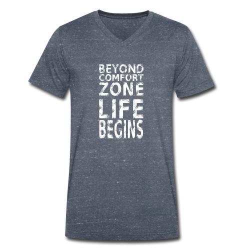 BEYONG COMFORT ZONE LIFE BEGINS - Männer Bio-T-Shirt mit V-Ausschnitt von Stanley & Stella