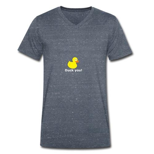 Ärger dich nicht Ente Duck you - Männer Bio-T-Shirt mit V-Ausschnitt von Stanley & Stella