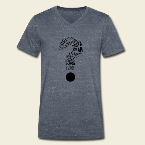Warum folgen - Design - Männer Bio-T-Shirt mit V-Ausschnitt von Stanley & Stella