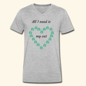 All I need is my cat - T-shirt bio col V Stanley & Stella Homme