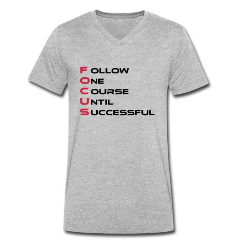 Follow one course until Successful - Männer Bio-T-Shirt mit V-Ausschnitt von Stanley & Stella