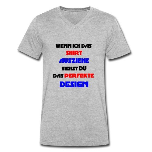 Ich bin das Design - Männer Bio-T-Shirt mit V-Ausschnitt von Stanley & Stella