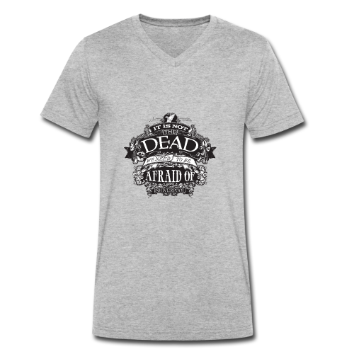It's Not The Dead (dark) - Men's Organic V-Neck T-Shirt by Stanley & Stella
