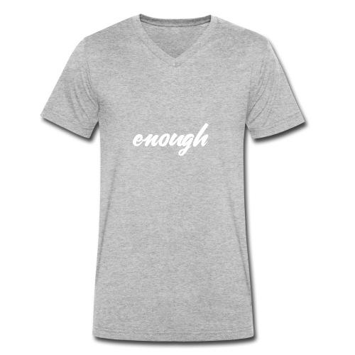 enough - Anti Gun Shirt for March or Rally - Männer Bio-T-Shirt mit V-Ausschnitt von Stanley & Stella