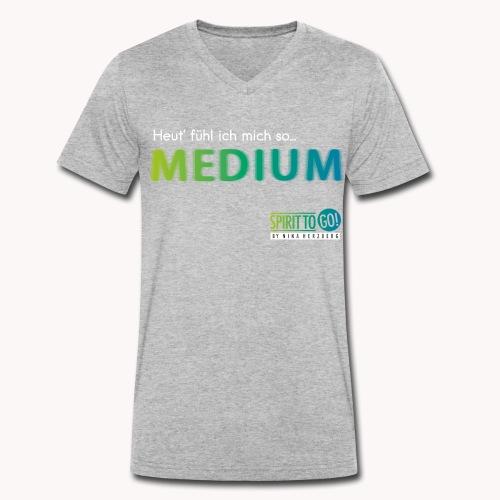 Heut´fühl ich mich so... MEDIUM - Männer Bio-T-Shirt mit V-Ausschnitt von Stanley & Stella