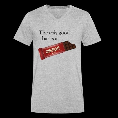 The only good bar is a chocolate bar - Männer Bio-T-Shirt mit V-Ausschnitt von Stanley & Stella
