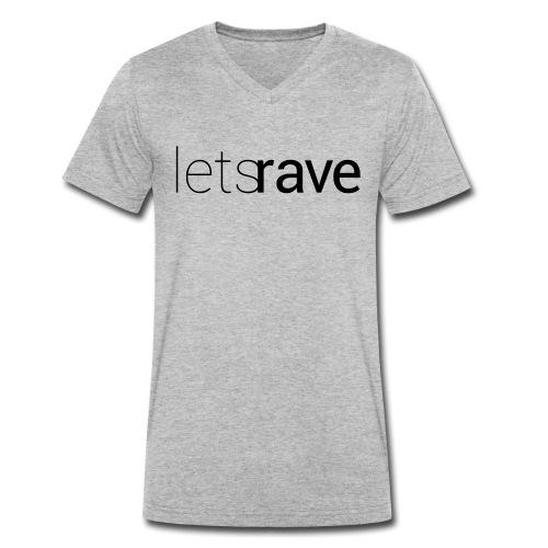 letsrave - Männer Bio-T-Shirt mit V-Ausschnitt von Stanley & Stella
