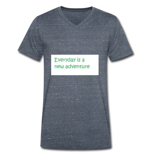 Everyday is A new adventure inspirational logo - Men's Organic V-Neck T-Shirt by Stanley & Stella
