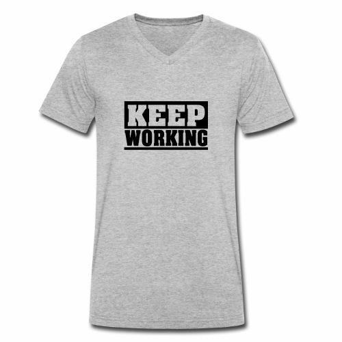 KEEP WORKING Spruch arbeite weiter Arbeit schlicht - Männer Bio-T-Shirt mit V-Ausschnitt von Stanley & Stella