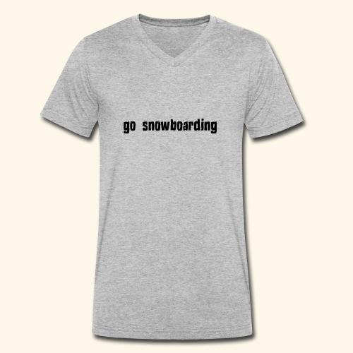 go snowboarding t-shirt geschenk idee - Männer Bio-T-Shirt mit V-Ausschnitt von Stanley & Stella