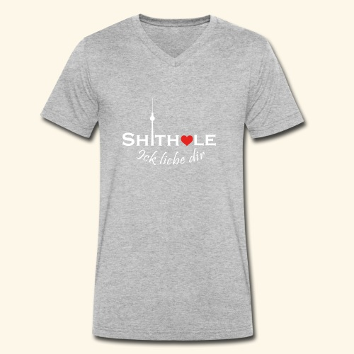 Shithole ick liebe dir - Shithole Berlin Edition - Männer Bio-T-Shirt mit V-Ausschnitt von Stanley & Stella