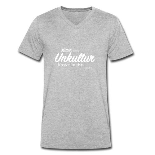Unkultur kostet mehr / Weiße Schrift - Männer Bio-T-Shirt mit V-Ausschnitt von Stanley & Stella