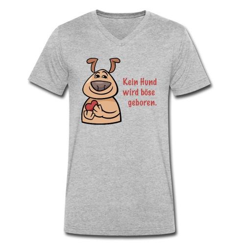 Kein Hund wird böse geboren - Männer Bio-T-Shirt mit V-Ausschnitt von Stanley & Stella