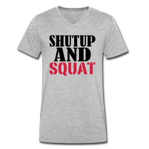 Shut up and SQUAT, Training, Fitness, Crossfit - Männer Bio-T-Shirt mit V-Ausschnitt von Stanley & Stella