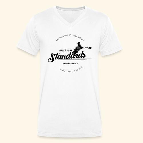 Raise your standards and get better results - Männer Bio-T-Shirt mit V-Ausschnitt von Stanley & Stella