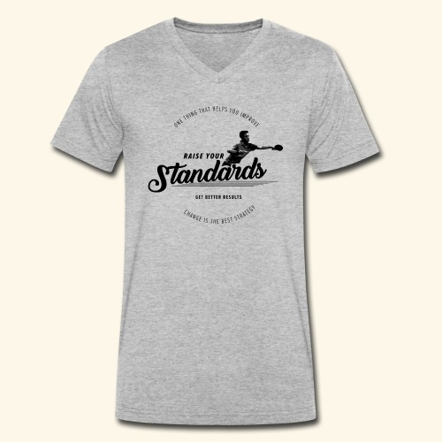 Raise your standards and get better results - Männer Bio-T-Shirt mit V-Ausschnitt von Stanley & Stella