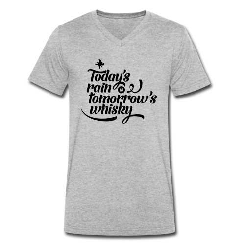 Todays's Rain Women's Tee - Quote to Front - Men's Organic V-Neck T-Shirt by Stanley & Stella