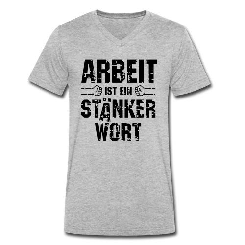 arbeit-staenkerwort - Männer Bio-T-Shirt mit V-Ausschnitt von Stanley & Stella