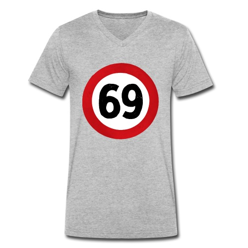 69 Traffic Road sign - Men's Organic V-Neck T-Shirt by Stanley & Stella