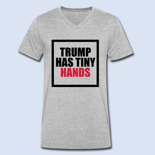 Trump has tiny hands - Männer Bio-T-Shirt mit V-Ausschnitt von Stanley & Stella