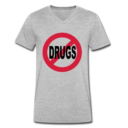 No to drugs - Men's Organic V-Neck T-Shirt by Stanley & Stella