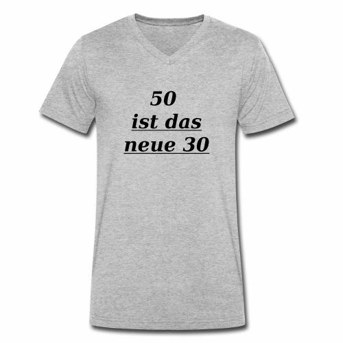 T-Shirt zum 50. Geburtstag Herren 30 - Männer Bio-T-Shirt mit V-Ausschnitt von Stanley & Stella