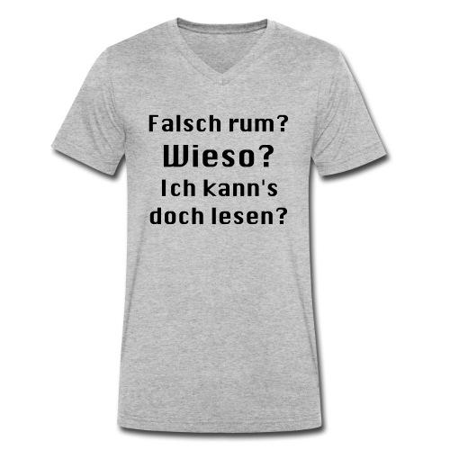 Falsch rum - Männer Bio-T-Shirt mit V-Ausschnitt von Stanley & Stella
