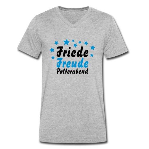 Friede, Freude, Polterabend - Männer Bio-T-Shirt mit V-Ausschnitt von Stanley & Stella