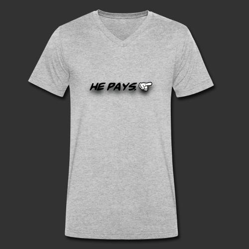he pays - Mannen bio T-shirt met V-hals van Stanley & Stella