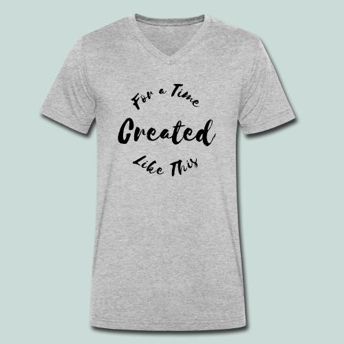 Created For a Time Like This - Ekologisk T-shirt med V-ringning herr från Stanley & Stella