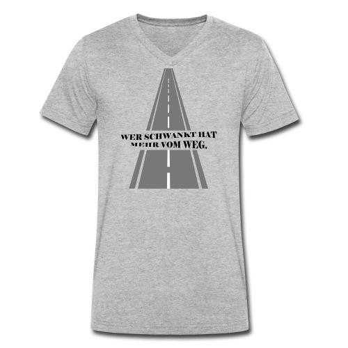Wer schwankt hat mehr vom Weg - Männer Bio-T-Shirt mit V-Ausschnitt von Stanley & Stella