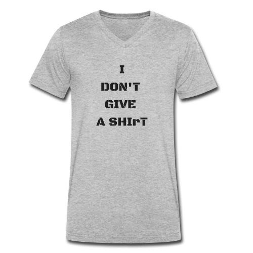 I don't give a shiRt - T-shirt ecologica da uomo con scollo a V di Stanley & Stella
