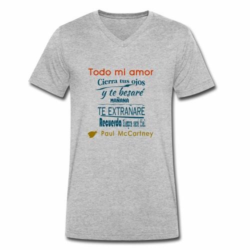 All my loving español 1 - Camiseta ecológica hombre con cuello de pico de Stanley & Stella