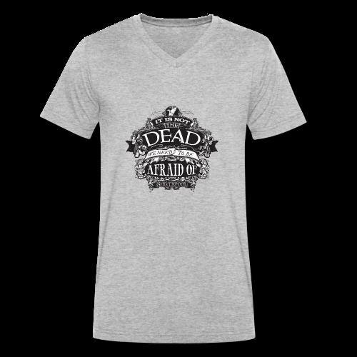 It's Not The Dead (dark) - Men's Organic V-Neck T-Shirt by Stanley & Stella