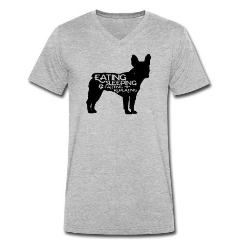 French Bulldog - Eat, Sleep, Fart & Repeat - Männer Bio-T-Shirt mit V-Ausschnitt von Stanley & Stella