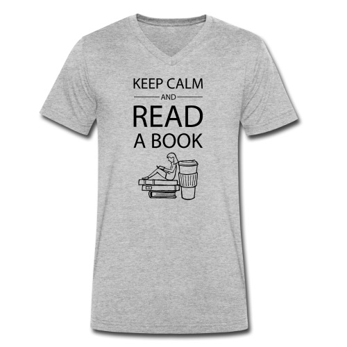0272 Keep calm and read a book | Book Rebels - Men's Organic V-Neck T-Shirt by Stanley & Stella