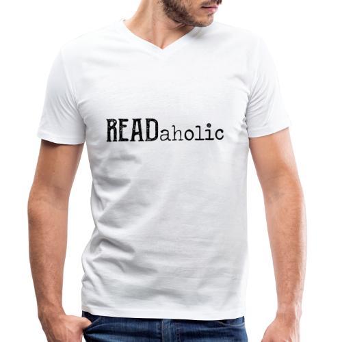 0312 Readaholic Books Book Reading Reader - Men's Organic V-Neck T-Shirt by Stanley & Stella