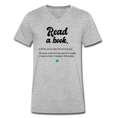 0307 Funny saying, book, books, funny, reading - Men's Organic V-Neck T-Shirt by Stanley & Stella