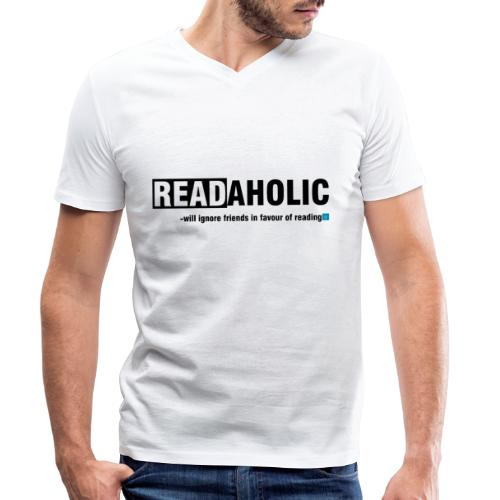 0318 Readaholic Funny saying Cool Funny - Men's Organic V-Neck T-Shirt by Stanley & Stella