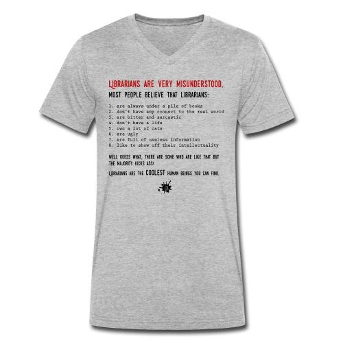 0338 Librarians are very misunderstood - Men's Organic V-Neck T-Shirt by Stanley & Stella
