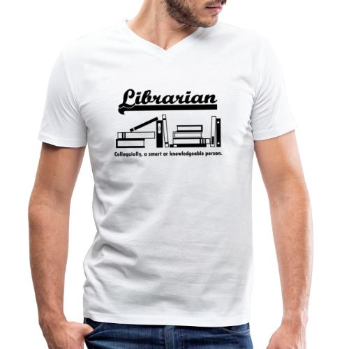 0332 Librarian Cool saying - Men's Organic V-Neck T-Shirt by Stanley & Stella