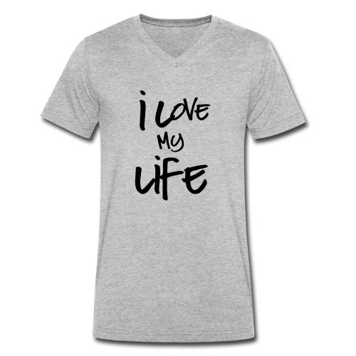 I love my life - T-shirt bio col V Stanley & Stella Homme