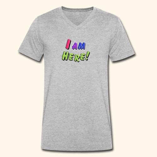 I am here - Männer Bio-T-Shirt mit V-Ausschnitt von Stanley & Stella