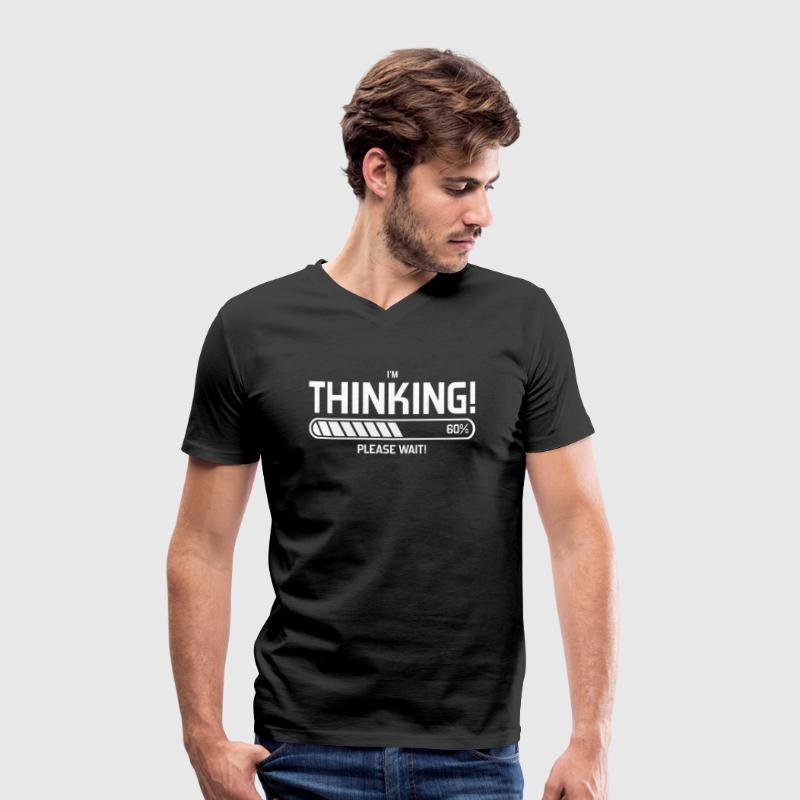 i'm Thinking! Please Wait! - Mannen bio T-shirt met V-hals van Stanley & Stella