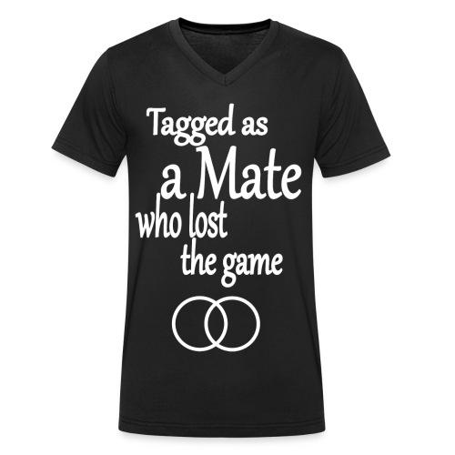 Tagged as a Mate who lost the game - Männer Bio-T-Shirt mit V-Ausschnitt von Stanley & Stella