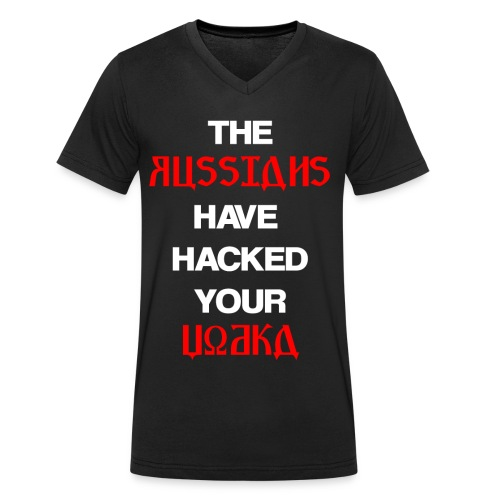 The Russians have hacked your Vodka - Men's Organic V-Neck T-Shirt by Stanley & Stella